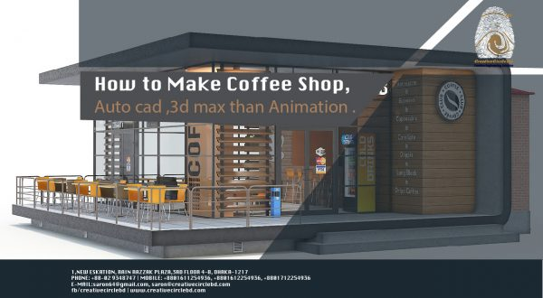 how to make Coffee shop design ,auto cad ,3d max than animation -01